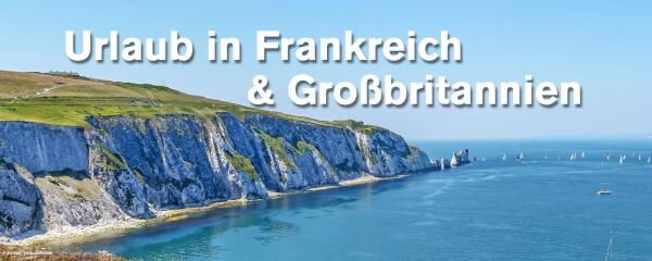 Urlaub in Frankreich & Großbritannien
